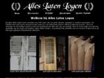 Alles Laten Logen, oude houten deuren en kasten, radiatoren, hekwerk en ijzerwerk