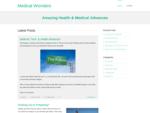 Medical Wonders | Amazing Health  Medical Advances