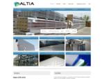 Podjetje Altia vam nudi široko ponudbo pločevin, izolacijskih panelov in profiliranih pločevin.
