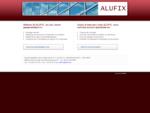 Alufix Plaatsing van aluminium schrijnwerk, profielen, glas en paneelbeglazing