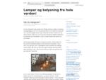 Lamper og belysning fra hele verden! - En blog om lamper og belysning