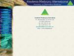 www. amamed. pl - centrum terapii i relaksacji. Zawiera materiały z zakresu medycyny naturalnej,