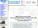 AMEX Nutzfahrzeuge Gebrauchte Nutzfahrzeuge gebrauchte LKW