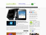 Android programos, telefonai, žaidimai, naujienos