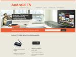 Android TVn avulla räätälöit viihdepalvelut omaan teräväpiirtotelevisioon. | Android TV|