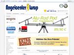 Angelgeräte und Zubehör aus dem Fachhandel Angelcenter Lurup
