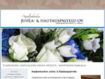 Anjalankosken juhla- ja hautauspalvelu, Kouvola, hautaus, pitopalvelu, juhlapalvelu, häät, hau