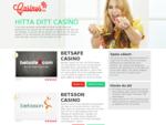 Vi har listat de bästa casino sajterna så att du lätt hittar det onlinecasino som passar dig.
