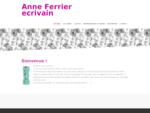 Anne Ferrier auteur - les prochaines parutions et l'actualité