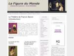 La Figure du Monde | Littérature et peinture 8211; Annie MAVRAKIS