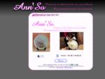 Ann'So - Création, décoration et personnalisation sur porcelaine - Bienvenue!