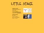 Little Stage - Ramperstorffergasse 66 - 1050 Wien - Tel 01 5442690