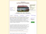 La Ferme de la Fontaine Antiquités tous styles Antique Furnitures, all styles