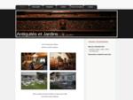 Accueil Antiquités et Jardins