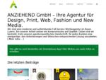ANZIEHEND GmbH. Die Full-Service-Werbeagentur.