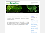 Arc Aroma Pure AB | Protect and preserve without additives.