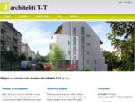 Vitajte na stránkach ateliéru Architekti TT, s. r. o. | www. architt. sk