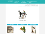 ASAPSITTERS. COM. AU | Pet Sitting | Dog Walking | Police Checked | Fully Insured |