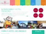 Family Hotel Trentino un hotel nel centro di Andalo per le tue vacanze con i bambini - Hotel ...