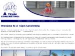 A Team Concreting - Home