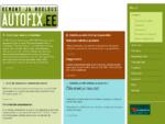 Autofix. ee - Autoremont, hooldus, diagnostika, rehvide vahetus, autorent ja treilervedu.