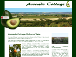 Avocado Cottage - Bed and Breakfast accommodation, McLaren Vale Avocado farm