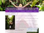 Home | Awakening the Sacred Feminine