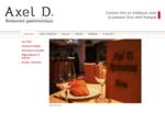 Le chef Axel Desessart vous invite à découvrir sa cuisine d039;ici et d039;ail...