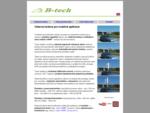B-tech - veterné turbíny, CNC gravírovanie a frézovanie