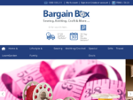 Bargain Box| Sewing| Machines| Knitting| Crochet| Craft| Haberdashery| Fabrics| Patterns