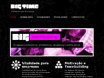 BIG TIME - vitalidade para empresas