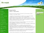 Alternatívna liečba, biopotraviny, bylinné tinktúry. Bio majak