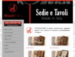Bissoli F. lli - Fabbrica e Magazzino sedie e tavoli. Asparetto di Cerea Verona - Produzione di ...