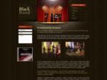 Black Band - Plesy, svadby, jubileá, firemné eventy, koncerty - Predstavenie Skupiny