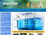 Pet shop - Aquariums στη Θεσσαλονίκη. Petshop BlueFish online