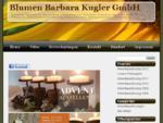 Blumen Barbara Kugler GmbH
