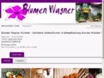 Blumen Wagner - Ihre Gärtnerei in Münster Tirol