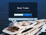 Μεταχειρισμένα σκάφη - Boat Trade