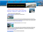 GOLD COAST BOAT CHARTER SERVICES - Welcome - Your Cruise You Choose