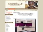 Bogfran gamintojų baldai iš Lenkijos internetu