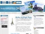 Boka billigt flyg billiga flygresor flygbiljetter flygbokningar flygstolar