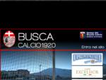 Busca Calcio 1920 - Sito Ufficiale