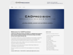 CADPrecision (Mechanical Design and Drafting) is an Adelaide based company in South Australia, prov