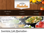 Cafe Manhattan Turku | Cafe Manhattan