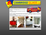 Cambridge Glass - Glass, Splashbacks, Mirrors, Showers, Doors and Windows