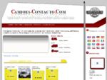 A Camioes-Contacto propõe-lhe a venda dos seus camiões usados na Europa graças ao seu sítio ...