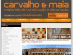 Carvalho Maia - Materiais de Construção e Decoração