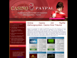Online Casino mit PayPal-Zahlungssystem. Casino Ihrer Träume