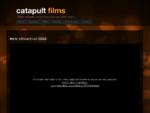 Catapult Films - Reklaam, telesaated, mainefilmid
