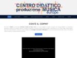 Centro Didattico produzione Musica corsi musicali sale prova studio di registrazione